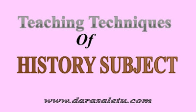 Photo of THREE (3) TEACHING TECHNIQUES OF HISTORY SUBJECT.