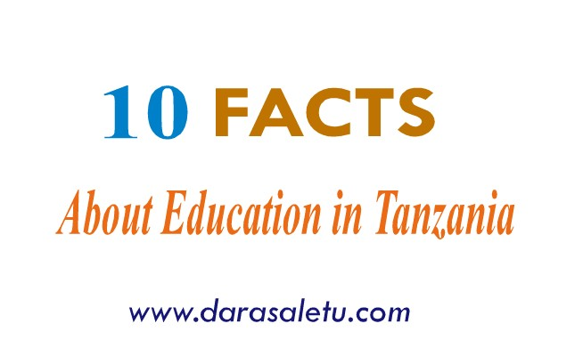 Photo of 10 FACTS ABOUT EDUCATION IN TANZANIA .