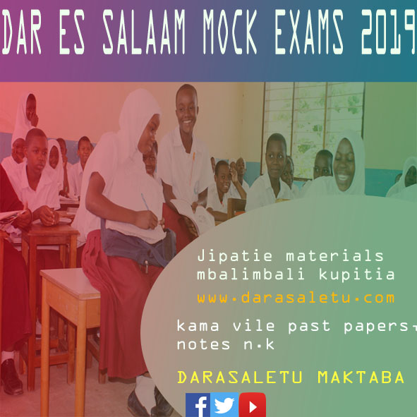 Photo of PAST PAPERS: COLLECTION OF DAR ES SALAAM FORM FOUR MOCK EXAMINATION 2019.