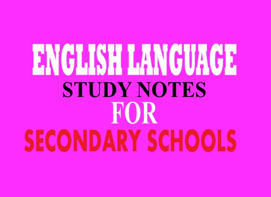 Photo of ENGLISH LANGUAGE STUDY NOTES FOR SECONDARY SCHOOL